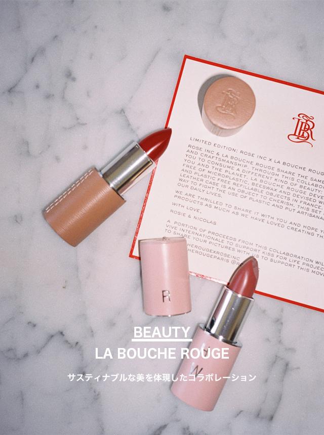 LA BOUCHE ROUGE × ROSE INC.
