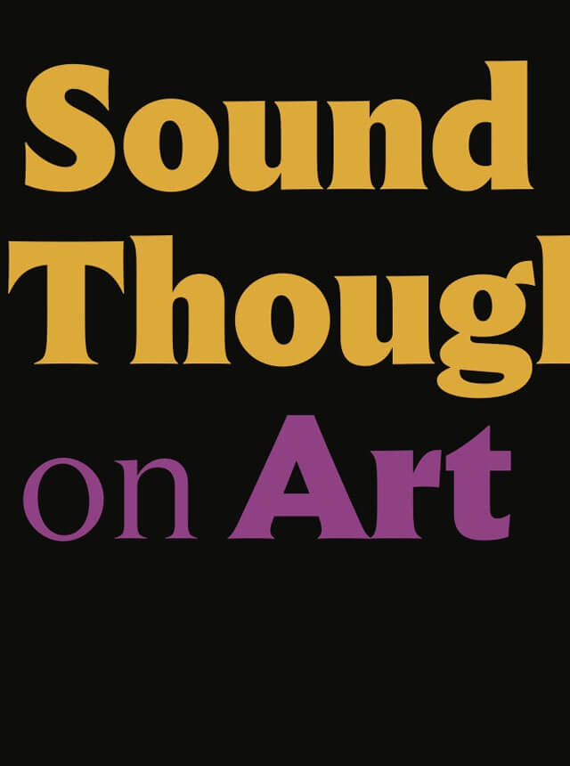 Sound Thoughts on Art